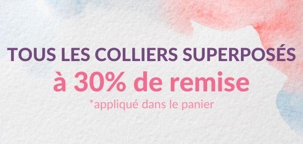 Les colliers superposés à 30% de remise